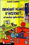 Chroniques d�jant�es d'Internet... et autres cyberd�lires par Barry