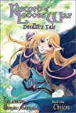 Record of Lodoss War: Deedlit's Tale (Book One: Choices) (1586648632) by Ryo Mizuno