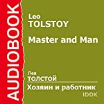 Master and Man [Russian Edition] | Leo Tolstoy