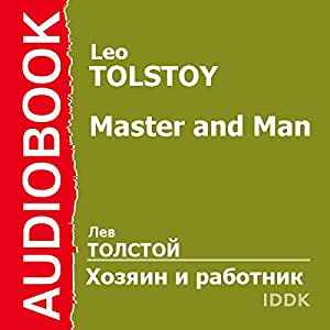 Master and Man [Russian Edition] Audiobook