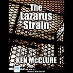 The Lazarus Strain | Ken McClure