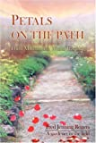 Petals on the Path: Third Millennium World Teachings (0595405525) by Rogers, Fred