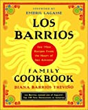 img - for Los Barrios Family Cookbook: Tex-Mex Recipes from the Heart of San Antonio book / textbook / text book