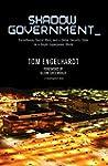 Shadow Government: Surveillance, Secr...