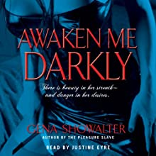 Awaken Me Darkly Audiobook by Gena Showalter Narrated by Justine Eyre