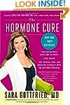 The Hormone Cure: Reclaim Balance, Sl...