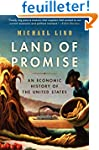 Land of Promise: An Economic History...