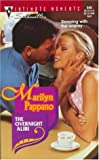 Overnight Alibi (Silhouette Intimate Moments, No 848) (037307848X) by Marilyn Pappano