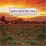 Wine Country USA: Touring, Tasting, and Buying at America