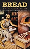 Bread: A Slice of History
