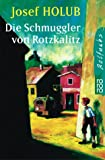 img - for Die Schmuggler von Rotzkalitz. book / textbook / text book