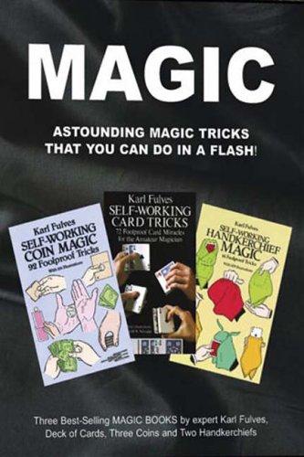 Magic: Astonishing Magic Tricks That You Can Do in a Flash