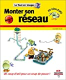 Monter son R�seau