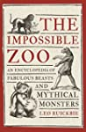 The Impossible Zoo: An encyclopedia o...