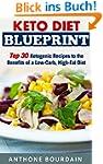 KETO Diet Blueprint: Top30 Ketogenic...
