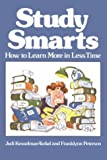 Study Smarts: How to Learn More in Less Time (0809258528) by Kesselman-Turkel, Judi