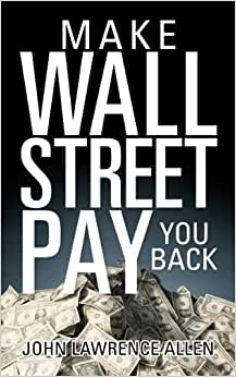 Make Wall Street Pay You Back