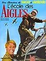 Tanguy et Laverdure, tome 1 : L'�cole des Aigles par Charlier