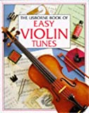 img - for The Usborne Book of Easy Violin Tunes (Tunebooks Series) book / textbook / text book