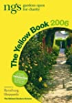The Yellow Book 2006: NGS Gardens Ope...