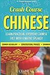 Crash Course Chinese: 500+ Survival P...