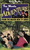 The Woods of Adventure (Enid Blyton's Adventure Series)