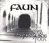 Renaissance by Faun