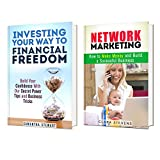img - for Financial Freedom Box Set: Build Your Road to Success with Investing and Network Marketing (Investment & Social Network Guide) book / textbook / text book