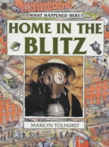 Home in the Blitz (What Happened Here)