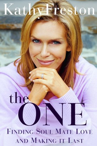 One : Finding Soulmate Love And Making It Last, KATHY FRESTON