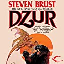 Dzur: Vlad Taltos, Book 10 Audiobook by Steven Brust Narrated by Bernard Setaro Clark