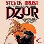 Dzur: Vlad Taltos, Book 10 | Steven Brust
