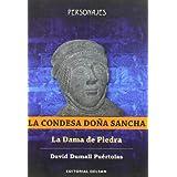 Condesa doña sancha, la - la dama de piedra (Personajes)