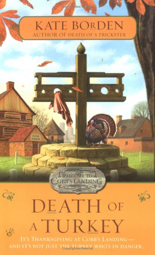 Death of a Turkey (Peggy Jean Turner Mysteries), Kate Borden