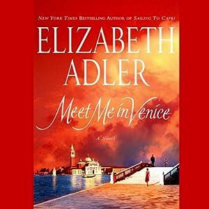 Meet Me in Venice | [Elizabeth Adler]