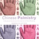img - for Chinese Palmistry: A Guide to the Ancient Oriental Art of Hand Reading by Henning Hai Lee Yang (2003-09-01) book / textbook / text book