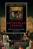 img - for The Cambridge Companion to the Arthurian Legend (Cambridge Companions to Literature) book / textbook / text book