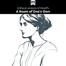 A Macat Analysis of Virginia Woolf's A Room of One's Own Audiobook by Fiona Robinson, Tim Smith-Laing Narrated by  Macat.com