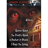 Horror Hotel / A Bucket of Blood / The Devil's Hand / I Bury The Living (Horror Classics 4-Movie Pack)by Christopher Lee