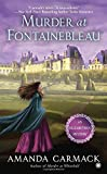Murder at Fontainebleau <br>(An Elizabethan Mystery)	 by  Amanda Carmack in stock, buy online here