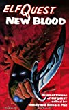 Elfquest - New Blood