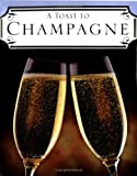 A Toast to Champagne (0740722506) by Mars, Julie