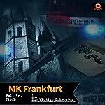 Die blutige Schwester (MK Frankfurt 1)   Volker Schaper