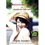 As aventuras de Ana: Amor de três dias