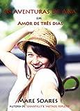 As aventuras de Ana: Amor de três dias (Portuguese Edition)