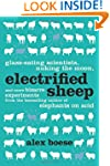 Electrified Sheep: Glass-eating Scien...