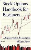 Stock Options Handbook for Beginners
