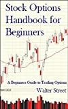 Stock Options Handbook for Beginners