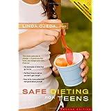Safe Dieting for Teens ~ Linda Ojeda