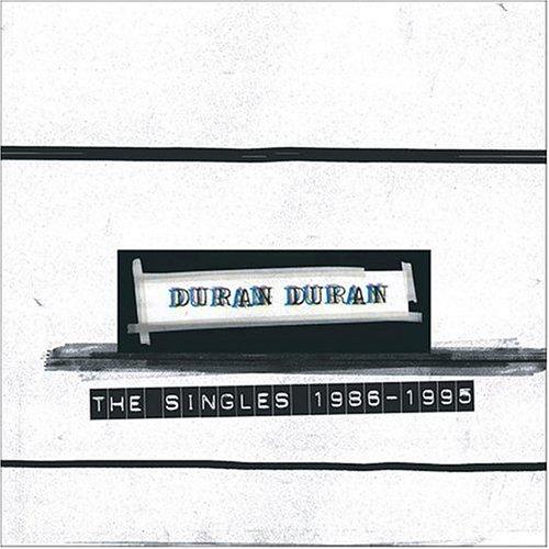 Duran Duran - The Singles 1986-1995 - Zortam Music